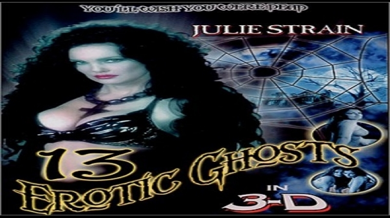 F O Ray -(N Medina) -13 Erotic Ghosts -2002 - Julie Strain, Richard Gabai, John Henry Richardson