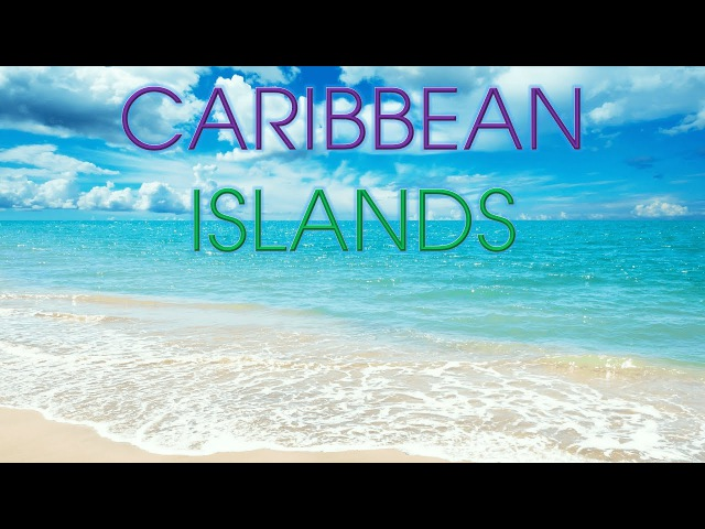 Top 10 Most Visited Caribbean Islands