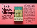 RUBIK presents FAKE MUSIC MIXTAPE