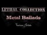 Metal Ballads (Various ArtistsWith Lyrics)