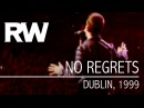 Robbie Williams No Regrets Live in Dublin 1999