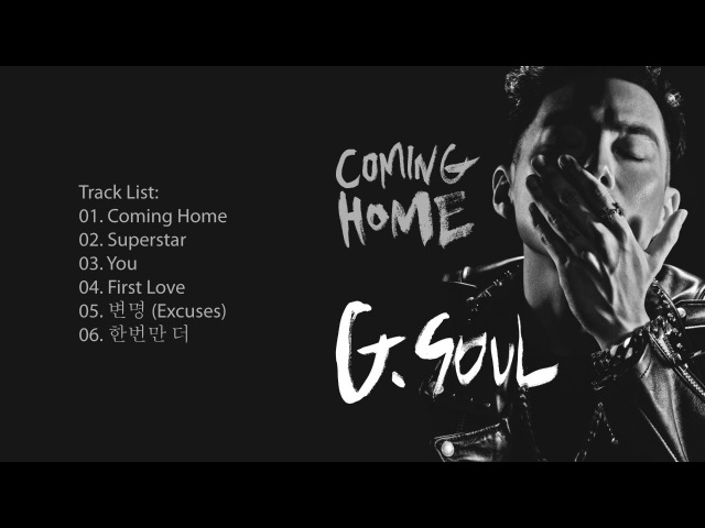 [Full Album] G.Soul - Coming Home