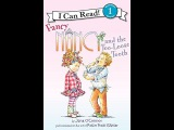 Fancy Nancy and the Too-Loose Tooth, read aloud - ReadingLibraryBooks