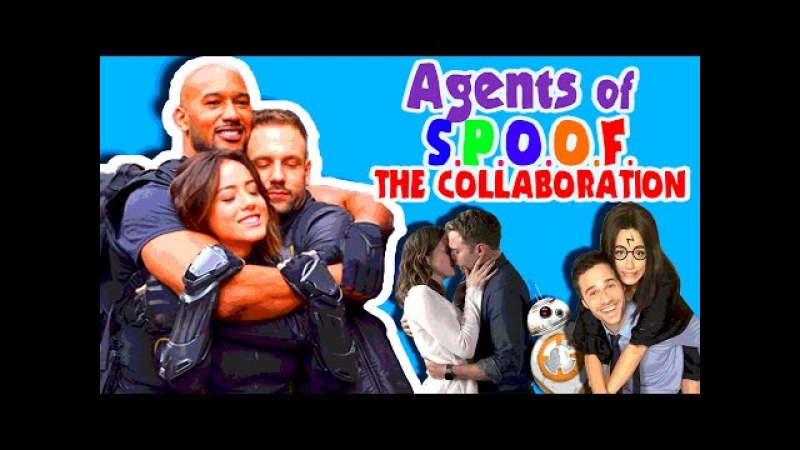 Agents of S.P.O.O.F. The Collaboration (an Agents of SHIELD crack!vid)