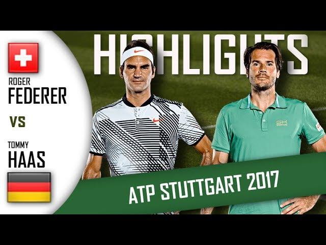 Roger FEDERER vs Tommy HAAS HD Highlights ATP Stuttgart 2017