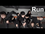 Run - AWOLNATION Choreography - HeyLim