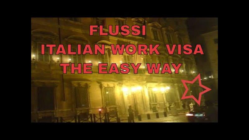 FLUSSI - HOW TO GET ITALIAN WORKING VISA THE EASY WAY