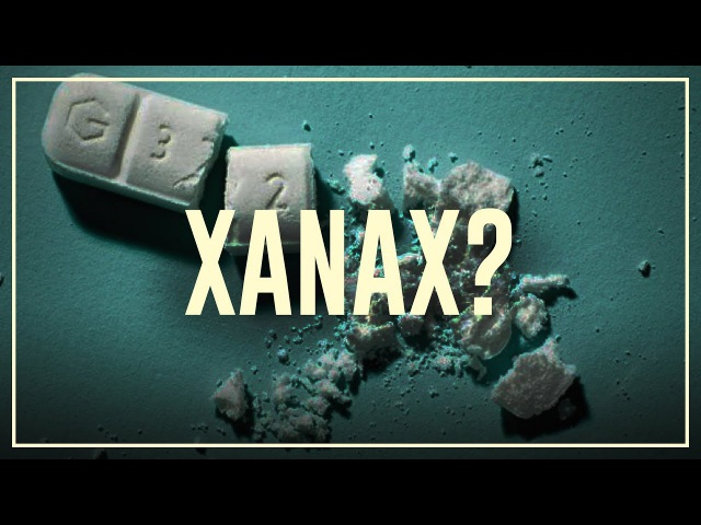 Xanax - Do's and don'ts | Drugslab