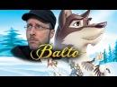 Ностальгирующий Критик - Балто - видео с YouTube-канала Студия ДжоШизо