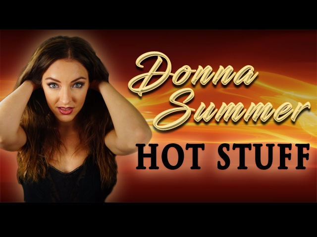 Donna Summer - Hot Stuff goes Metal🔥 (Cover by Minniva featuring Alex Luss)