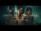 KSHMR &amp Tigerlily - Invisible Children (Coone &amp Act of Rage Remix) (Free Download)