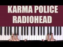 HOW TO PLAY: KARMA POLICE - RADIOHEAD