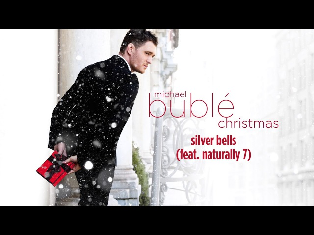 Michael Bublé Silver Bells ft Naturally 7 Official HD
