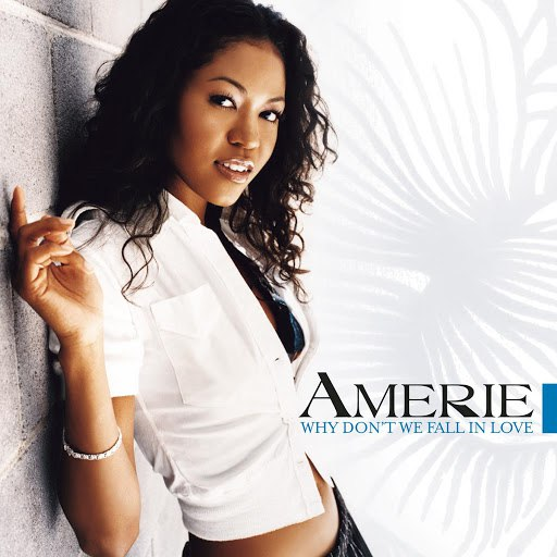 Amerie альбом Why Don't We Fall In Love