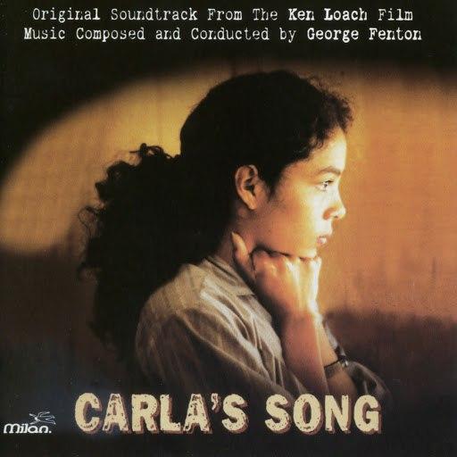 George Fenton альбом Carla's Song (Ken Loach's Original Motion Picture Soundtrack)