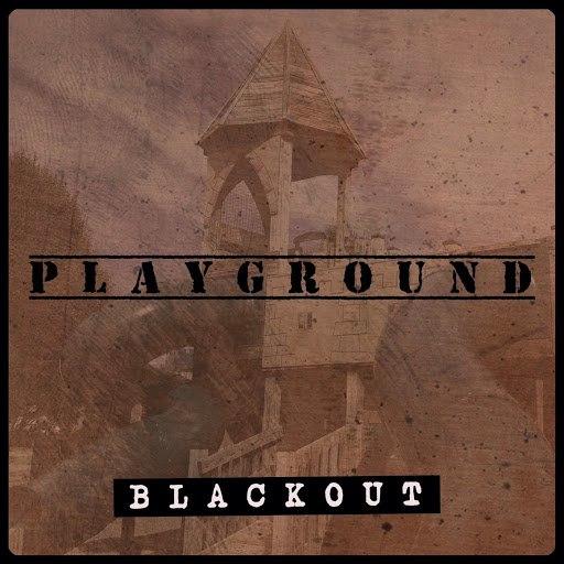 Blackout альбом Playground