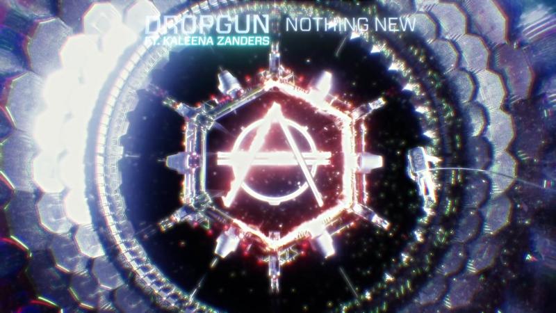 Dropgun Ft. Kaleena Zanders - Nothing New