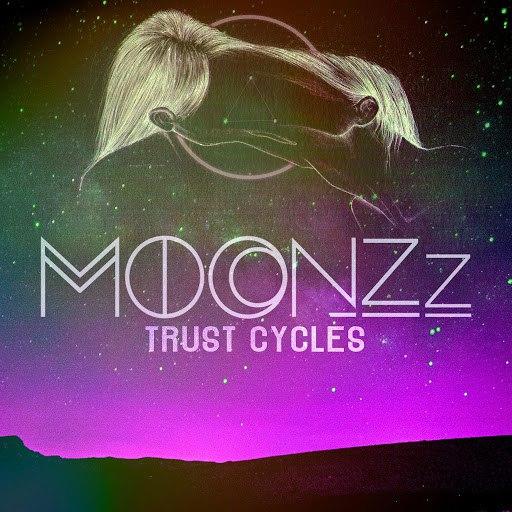 MOONZz альбом Trust Cycles
