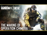 Rainbow Six Siege- The Making of Operation Chimera and Outbreak | UbiBlog | Ubisoft [US]