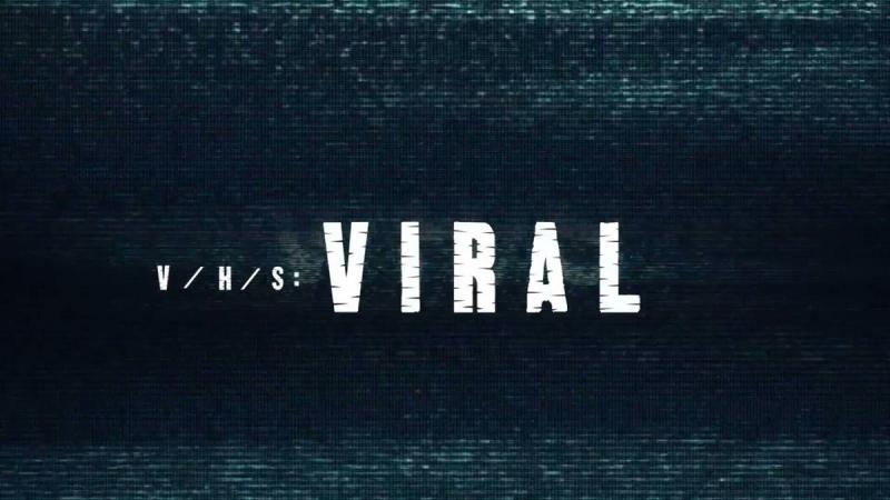 Ужасы: З/Л/О 3: Новый вирус (V/H/S 3: Viral, 2014)