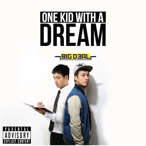Big Deal альбом One Kid with a Dream