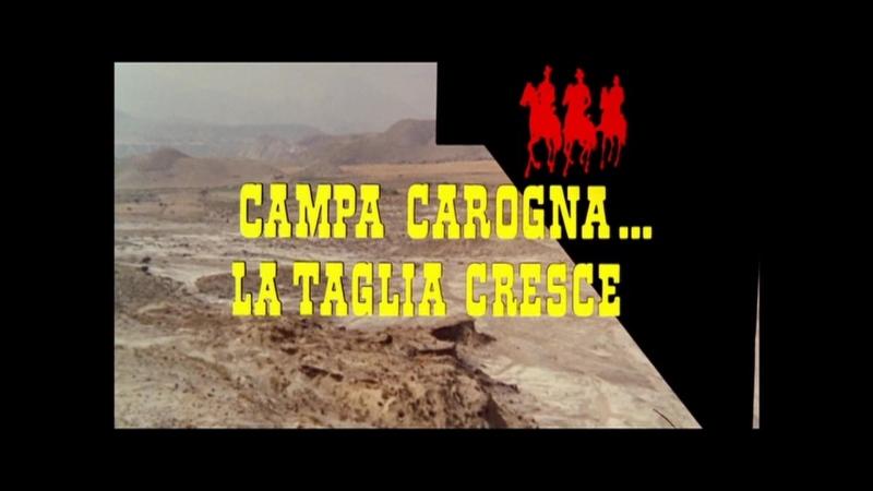 Campa carogna... la taglia cresce (1973) title sequence