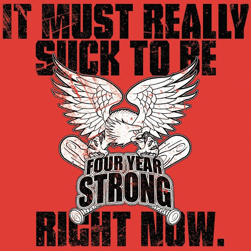 Four Year Strong альбом It Must Really Suck To Be Four Year Strong Right Now