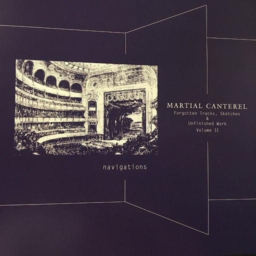 Martial Canterel альбом Navigations Volume II