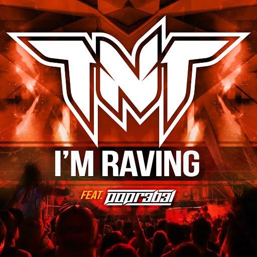TNT альбом I'm Raving