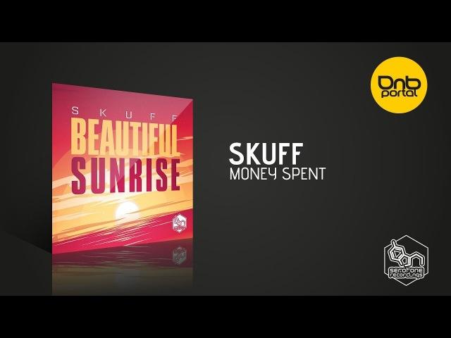 Skuff - Money Spent [Serotone Recordings]