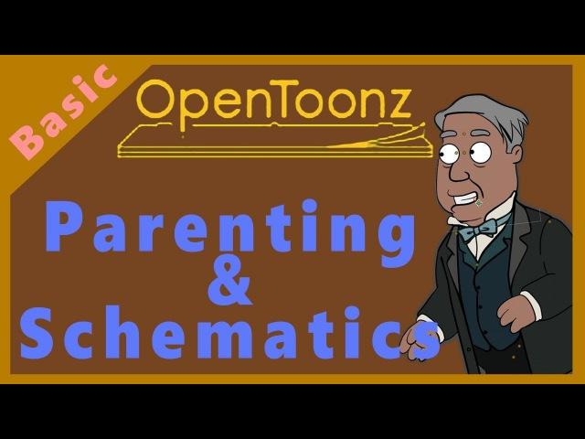 OPENTOONZ Parenting Schematics (Class Lectures)