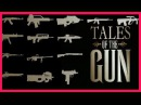History Channel Documentary TALES OF THE GUN