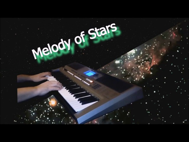 Melody of Stars. (Yamaha PSR-E443)