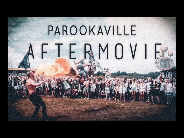 PAROOKAVILLE 2017 | Aftermovie