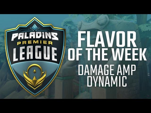 Paladins - Flavor of the Week - Damage Amp Dynamic