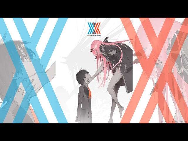 DARLING in the FRANXX OP / Opening Full - KISS OF DEATH by Mika Nakashima x Hyde