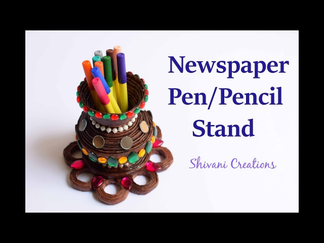 News Paper Pen Stand Best from Waste How to make Pen Pencil Stand