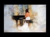 Очень Красивая Музыка... Просто послушайте, для Души...
