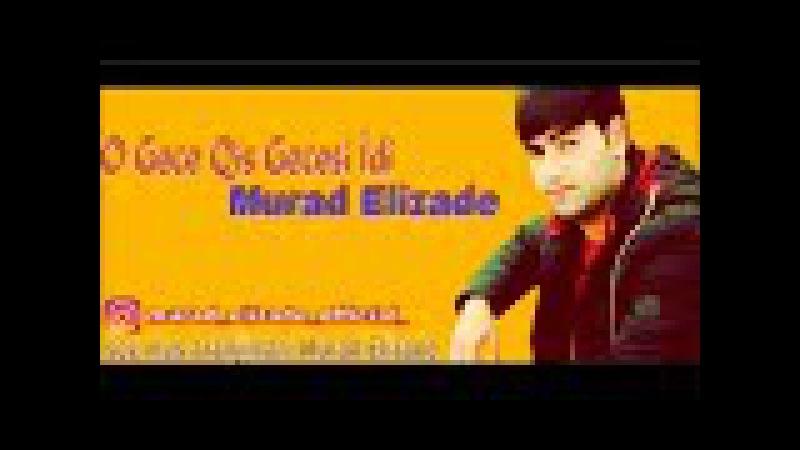 Murad Elizade Qis Gecesi 2017 2018