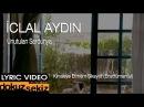 İclal Aydın Unutulan Sardunya Kimseye Etmem Şikayet Enstrumantal Lyric Video