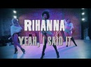 Yeah, I Said It | Rihanna | Brinn Nicole Choreography