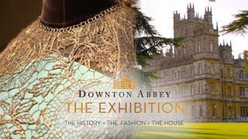 Downton Abbey: The Exhibition