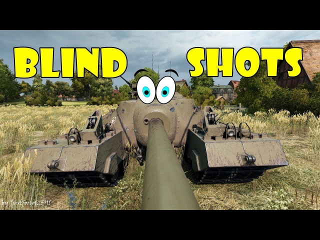 World of Tanks - Funny Moments | BLIND SHOTS! 13