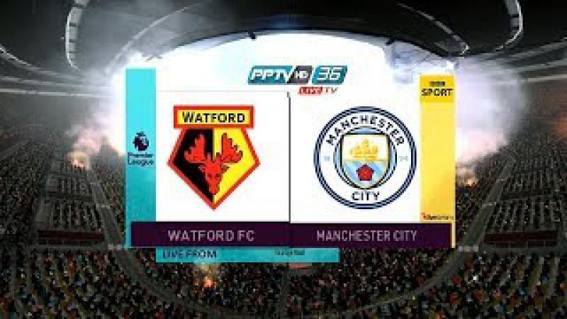 Watford vs Manchester City   Premier League   Vicarage Road   PES 2017 Full HD 1080p60   Super Star