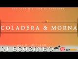Coladera &amp Morna 2017 Mix Vol I - Eco Live Mix Com Dj Ecozinho
