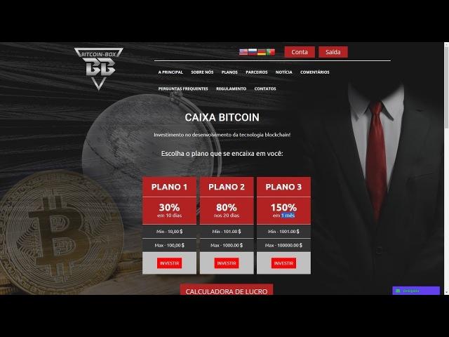 Bitcoin Box / HYIP / 30% 10 dias - 80% 20 dias - 150% 1 mês / Prova de Pagamento