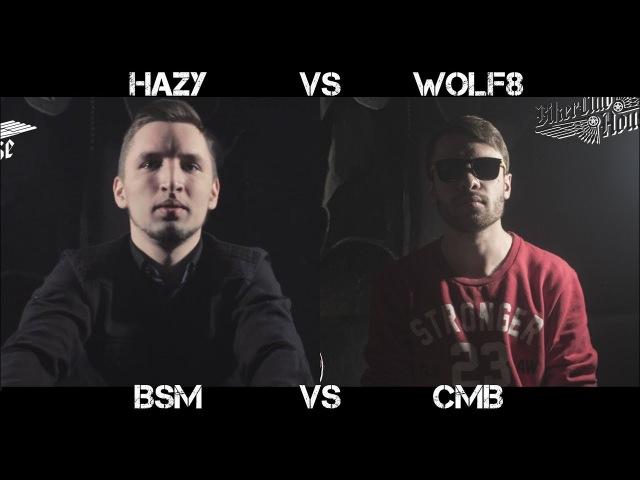 WOLF8 vs HAZY \ CMB vs BSM
