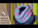 Вязаный комплект - снуд и шапочка. Часть 1 - СНУД. Вязание спицами. Видео урок. МК.