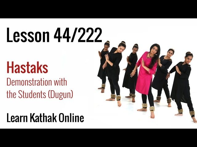 Explanation and Demonstration in Dugun - Adding Hastak Movement to Vocabulary | Lesson 44222