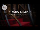 Giacomo Puccini - Manon Lescaut / Манон Леско (Liège, 2017) fr. sub.
